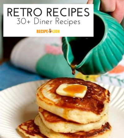 30 Retro Diner Food Recipes