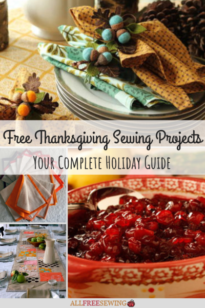 130 Free Thanksgiving Sewing Projects Complete Holiday Guide