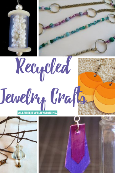 Chic Recycled Crafts 14 Recycled Jewelry Tutorials