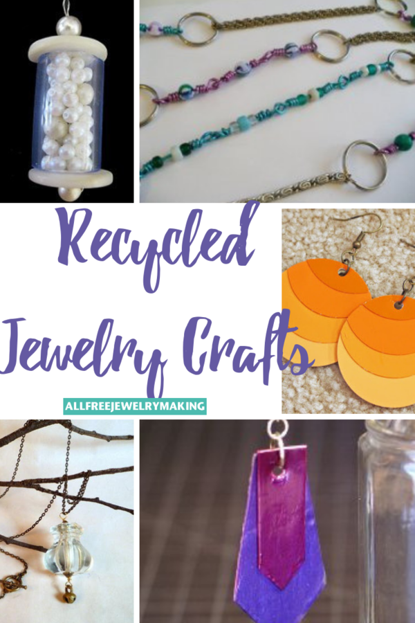 Chic Recycled Crafts: 14 Recycled Jewelry Tutorials