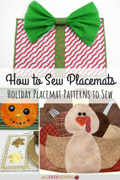 How to Sew Placemats 11 Holiday Placemat Patterns to Sew