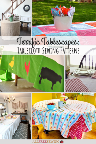 Terrific Tablescapes 14 Tablecloth Sewing Patterns