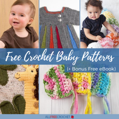 30 Free Crochet Baby Patterns  Bonus Free eBook