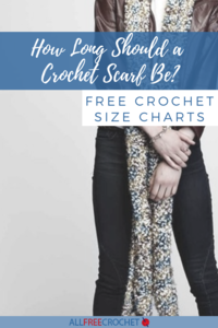 How Long Should a Crochet Scarf Be? (Sizing Charts)