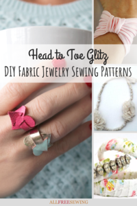 Head to Toe Glitz: 20+ DIY Fabric Jewelry Sewing Patterns