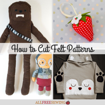 How to Cut Felt Patterns