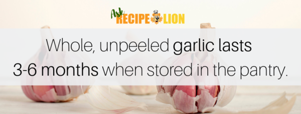 Garlic will last 3-6 months when stored in the pantry.