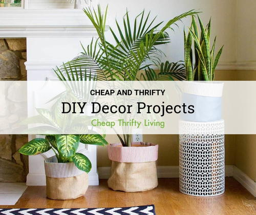 Cheap DIY Decor Projects