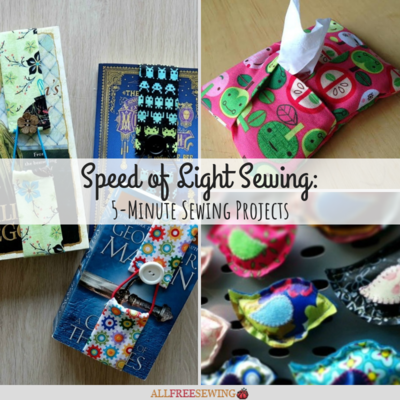 Speed Of Light Sewing 20 5 Minute Sewing Projects Allfreesewing Com