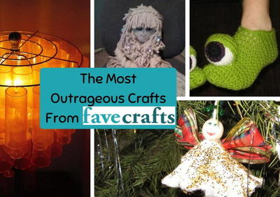 The Most Outrageous Crafts From FaveCrafts