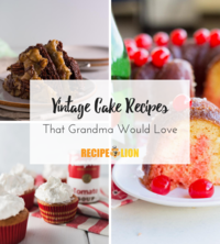 14 Vintage Cake Recipes That Grandma Would Love