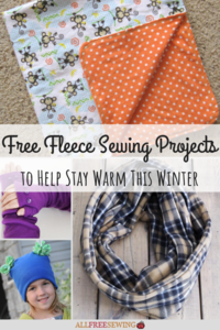 35 Free Fleece Sewing Projects To Help Stay Warm This Winter