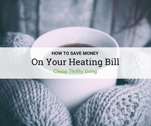 How to Save Money on Your Heating Bill