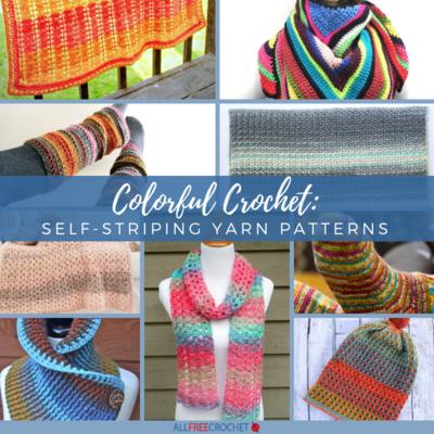ee7b0bd94a6 Colorful Crochet  20+ Self-Striping Yarn Patterns