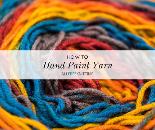 How to Hand Paint Yarn