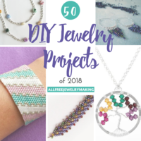 Top 50 DIY Jewelry Projects of 2018