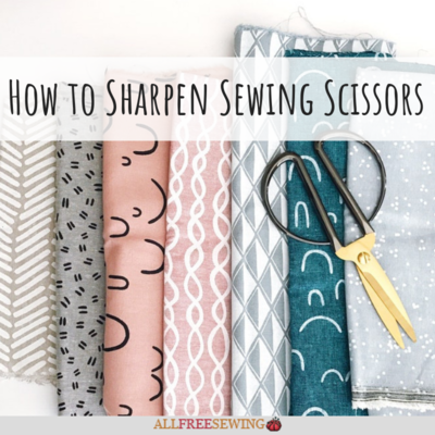 How to Sharpen Sewing Scissors