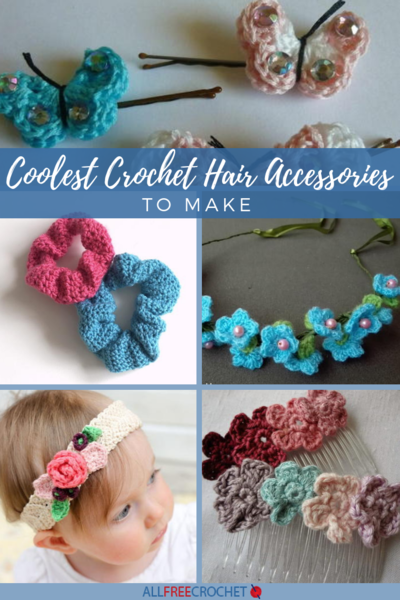18 Coolest Crochet Hair Accessories to Make
