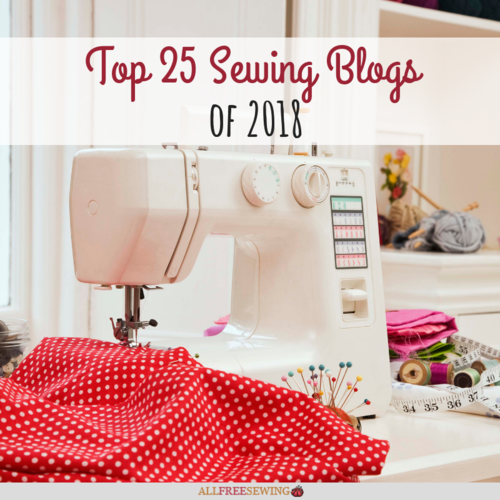 Top 25 Sewing Blogs of 2018
