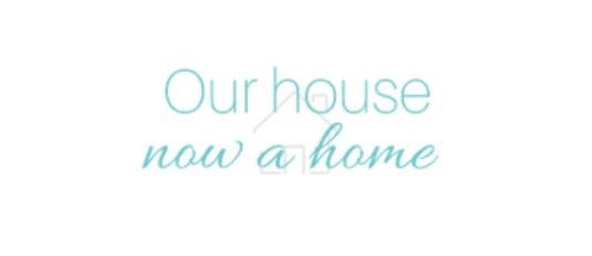 Our House Now a Home logo