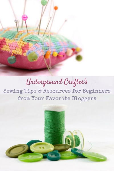 Sewing Tips & Resources for Beginners from Your Favorite Bloggers