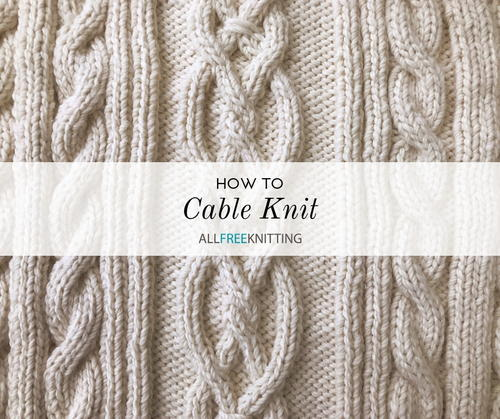 How to Cable Knit