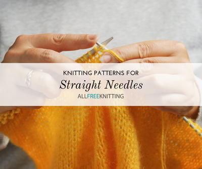 24 Straight Needle Knitting Patterns for Beginners