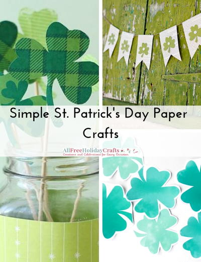 Simple St Patricks Day Paper Crafts