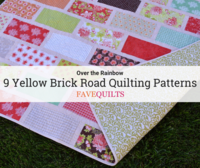 Over the Rainbow: 9 Yellow Brick Road Quilting Patterns