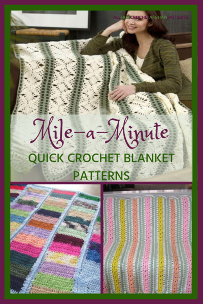 Mile-a-Minute_Quick Crochet Blanket Patterns