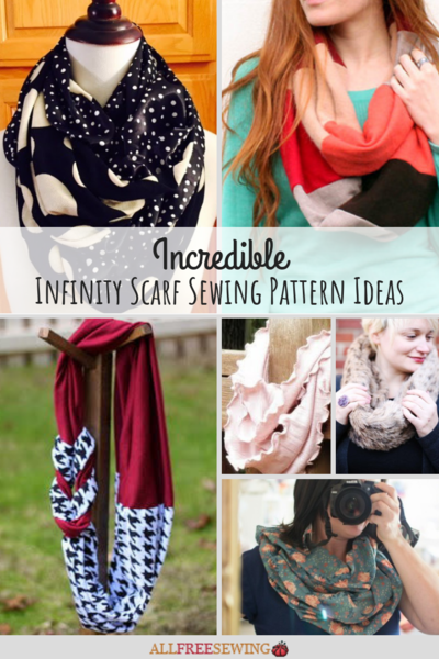 19 Incredible Infinity Scarf Sewing Pattern Ideas