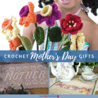 16 Crochet Mother's Day Gifts