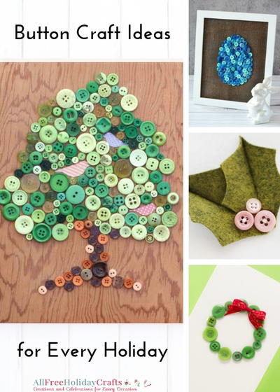 Button Craft Ideas for Every Holiday