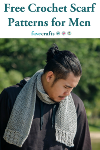 9 Crochet Scarf Patterns Men will Love