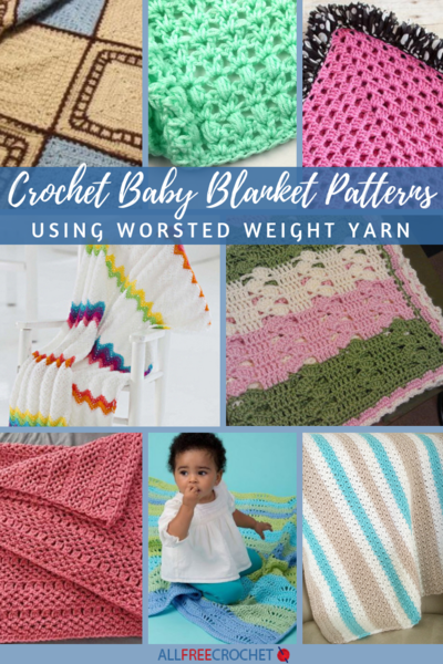 16 Crochet Baby Blanket Patterns Worsted Weight Yarn