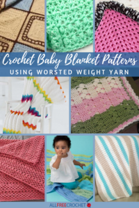 16 Crochet Baby Blanket Patterns (Worsted Weight Yarn)