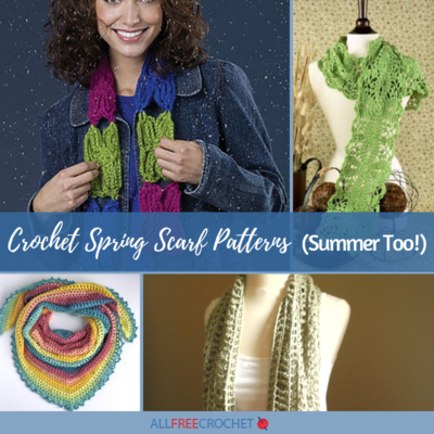 14 Crochet Spring Scarf Patterns Summer Too