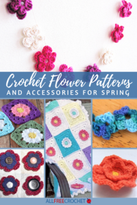 26 Crochet Flower Patterns and Accessories for Spring