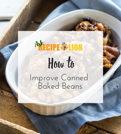 How to Improve Canned Baked Beans