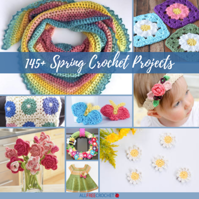 145 Spring Crochet Projects