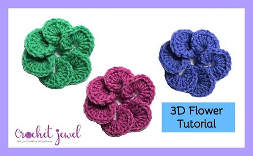 Crochet 3D Flower Tutorial