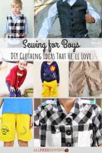 Sewing for Boys: 17+ DIY Clothing Ideas That He'll Love