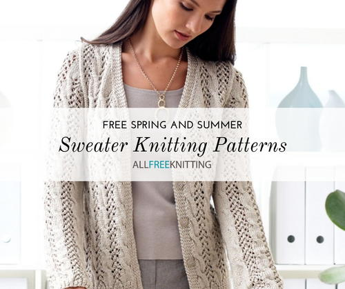 f9b7559c8 24 Spring and Summer Sweater Knitting Patterns (Free ...