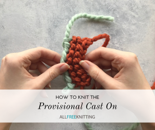 How to Knit the Provisional Cast On