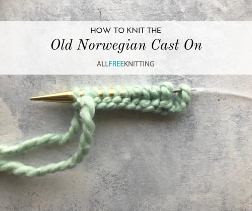 How to Knit the Old Norwegian Cast On