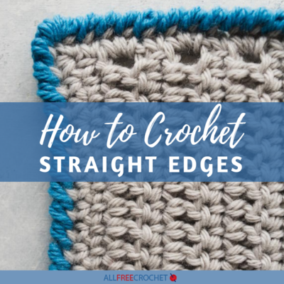 How to Crochet Straight Edges