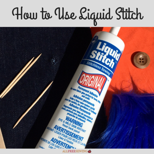 How to Use Liquid Stitch