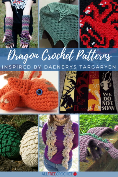 30 Dragon Crochet Patterns Inspired by Daenerys Targaryen