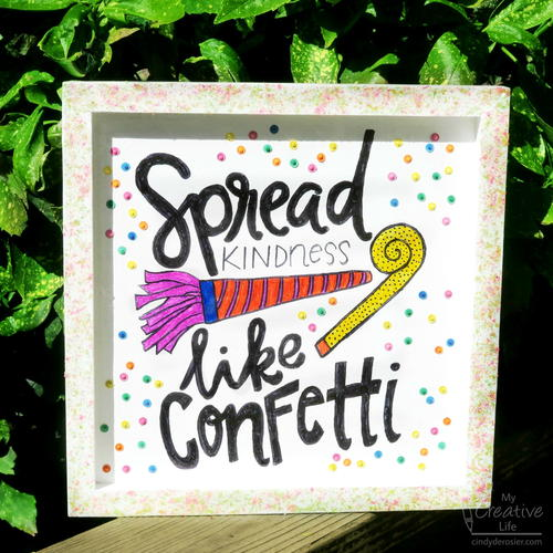 'Spread Kindness Like Confetti' Wood Panel