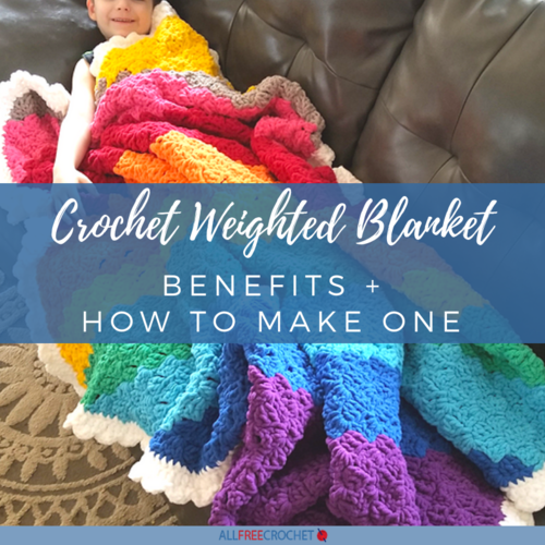 Crochet Weighted Blanket Benefits | AllFreeCrochet com